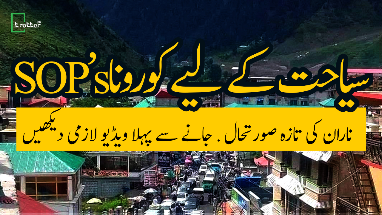 Corona SOPS for Tourism in Northern Areas of Pakistan